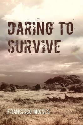Daring to Survive