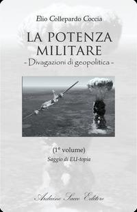 La potenza militare. Divagazioni di geopolitica