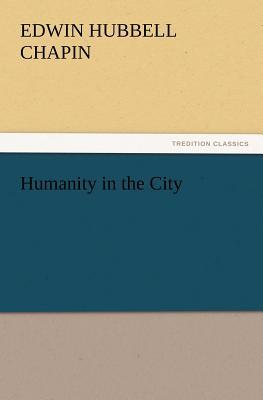 Humanity in the City