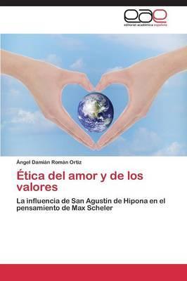 Ética del amor y de los valores