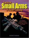 Tactical Small Arms Of The 21st Century