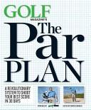 GOLF Magazine's The Par Plan