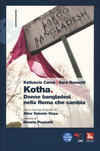 Kotha. Donne bangladesi nella Roma che cambiia