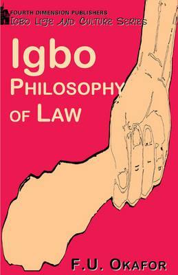 Igbo Philosophy of Law