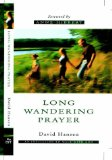 Long Wandering Prayer