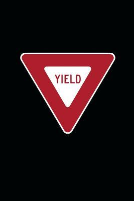 Yield Sign Journal