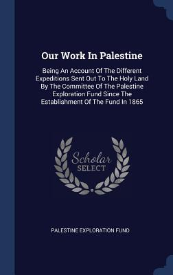 Our Work in Palestin...