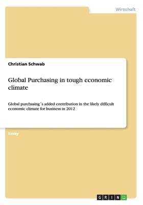 Global Purchasing in tough economic climate