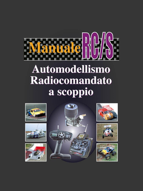 Manuale RCS dell'automodellismo radiocomandato a scoppio