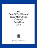 The Duty Of The Educated Young Men Of This Country