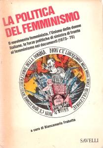 La politica del femminismo (1973 -76)