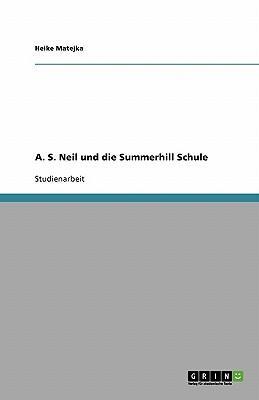 A. S. Neil und die Summerhill Schule