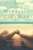 The Joys of Marriage God's Way