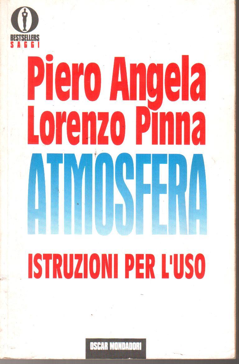L' atmosfera: istruzioni per l'uso