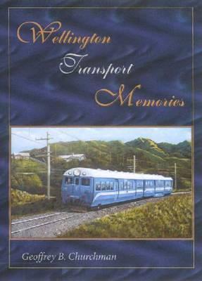 Wellington Transport Memories