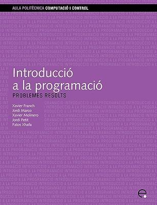 Introducci a la Programaci. Problemes Resolts