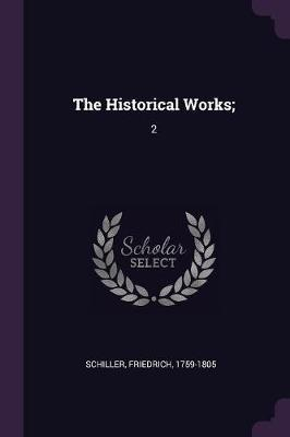 The Historical Works;