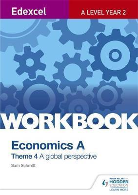 Edexcel A Level Economics Theme 4 Workbook