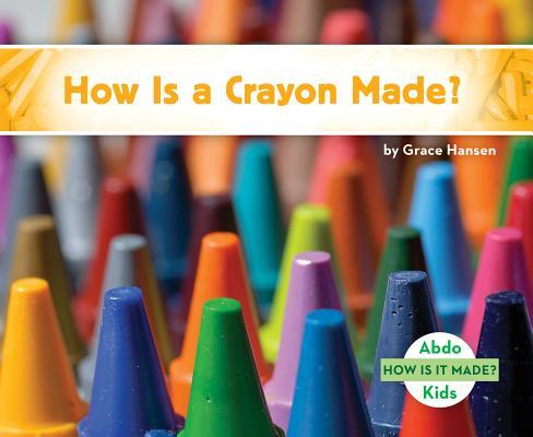 How Is a Crayon Made...