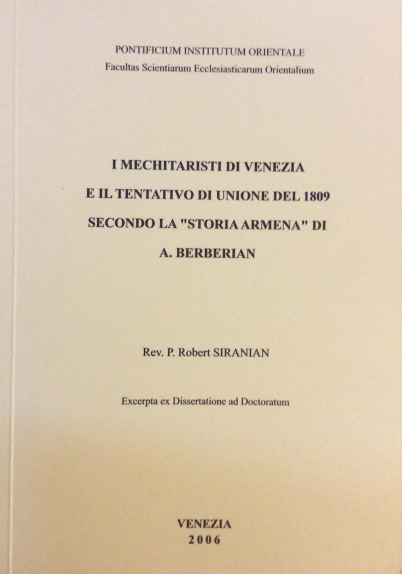 """I Mechitaristi di Venezia e il tentativo di unione del 1809 secondo la """"Storia Armena"""" di A. Berberian"""