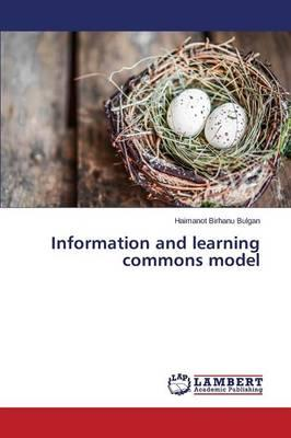 Information and learning commons model