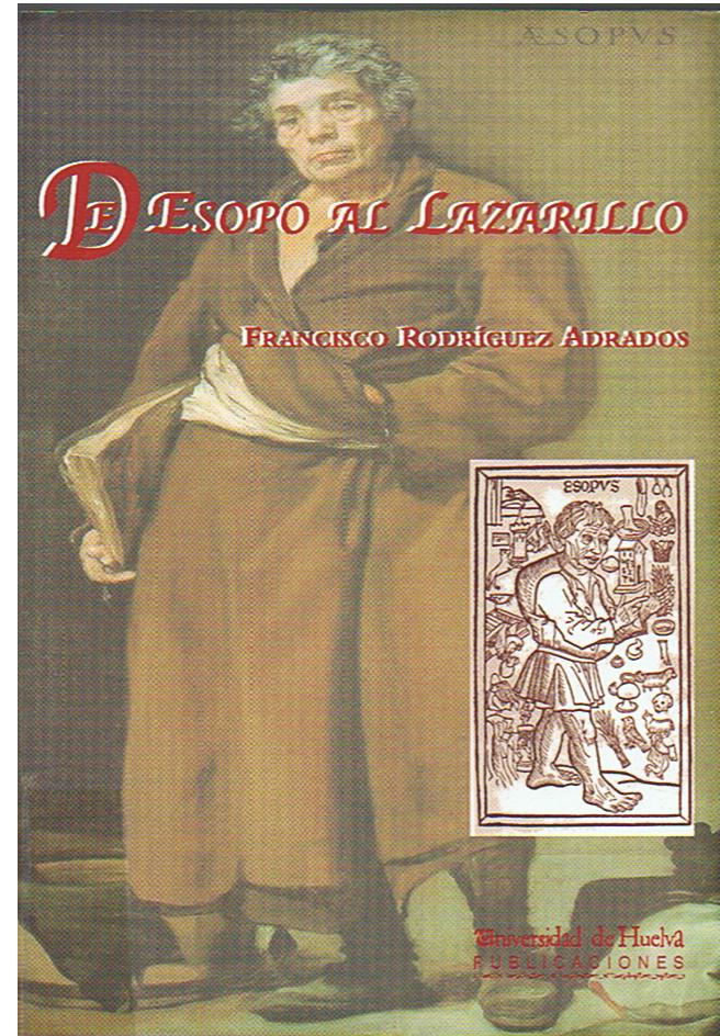 De Esopo al Lazarillo