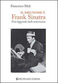 Il mio nome è Frank Sinatra