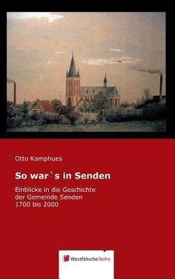 So war's in Senden