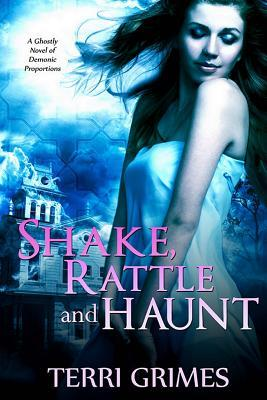 Shake Rattle and Haunt