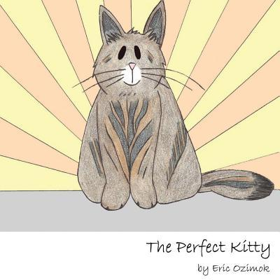 The Perfect Kitty