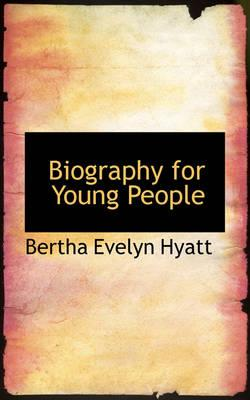 Biography for Young People