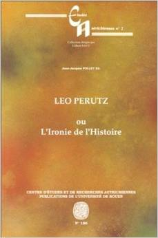 Leo Perutz ou L'ironie de l'histoire
