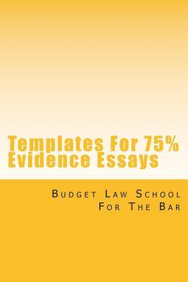 Templates for 75% Evidence Essays