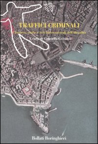 Traffici criminali