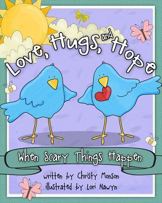 Love, Hugs, and Hope
