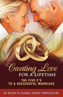 Creating Love for a Lifetime