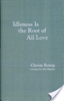 Idleness is the Root of All Love