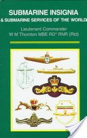 Submarine Insignia and Submarine Services of the World