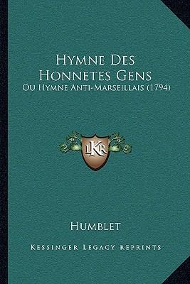 Hymne Des Honnetes Gens