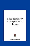 Indian Summer of a Forsyte and in Chancery