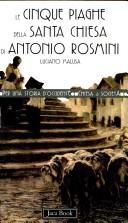 Le cinque piaghe della santa Chiesa di Antonio Rosmini