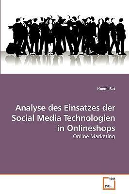 Analyse des Einsatzes der Social Media Technologien in Onlineshops