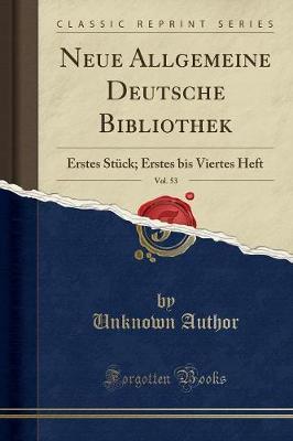 Neue Allgemeine Deutsche Bibliothek, Vol. 53