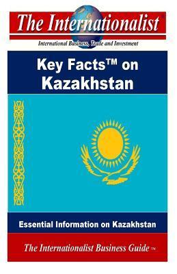Key Facts on Kazakhstan