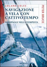 Navigazione a vela con cattivo tempo. Equipaggi nella tempesta