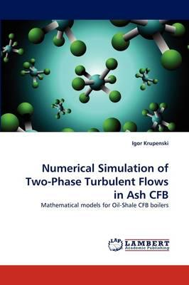 Numerical Simulation of Two-Phase Turbulent Flows in Ash CFB