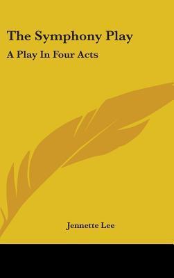 The Symphony Play