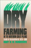 Dry Farming in the Northern Great Plains