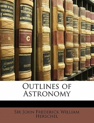 Outlines of Astronom...