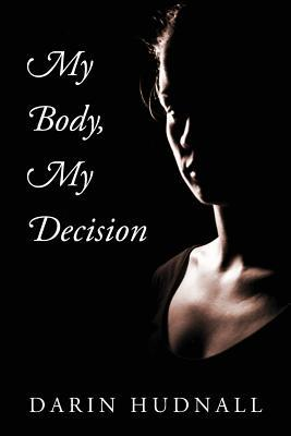 My Body, My Decision